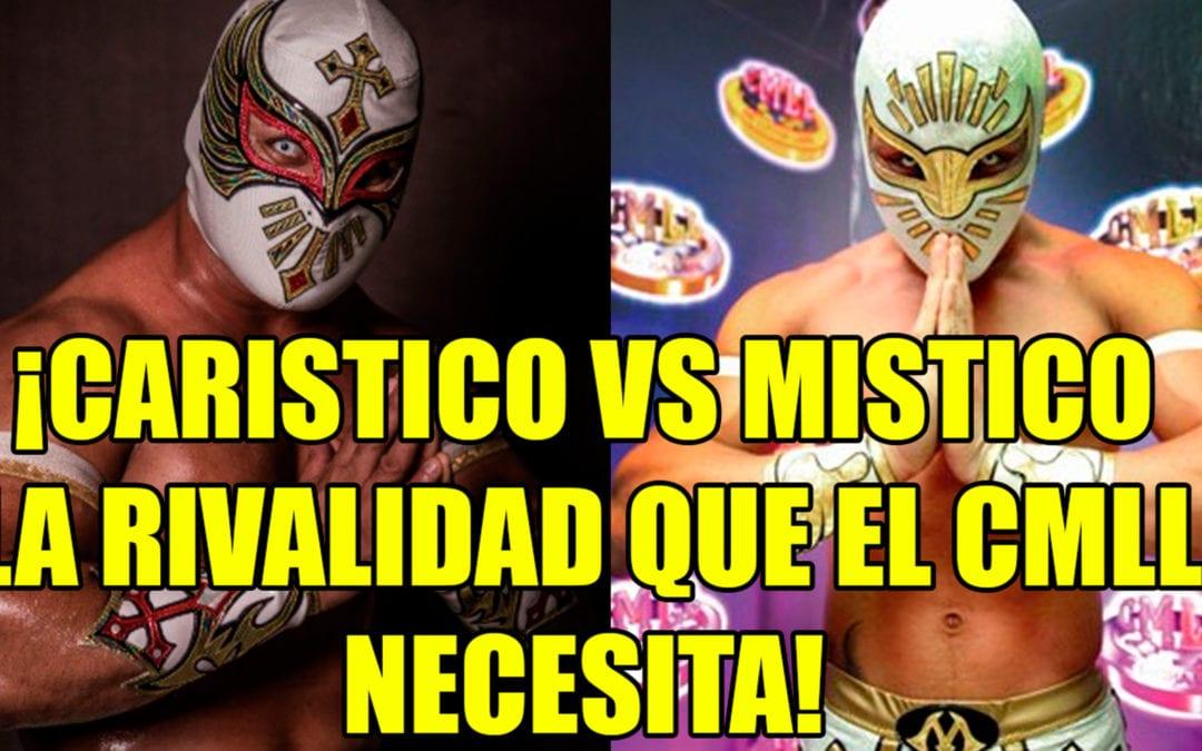 Místico Vs. Caristico ¿La rivalidad que el CMLL necesita?