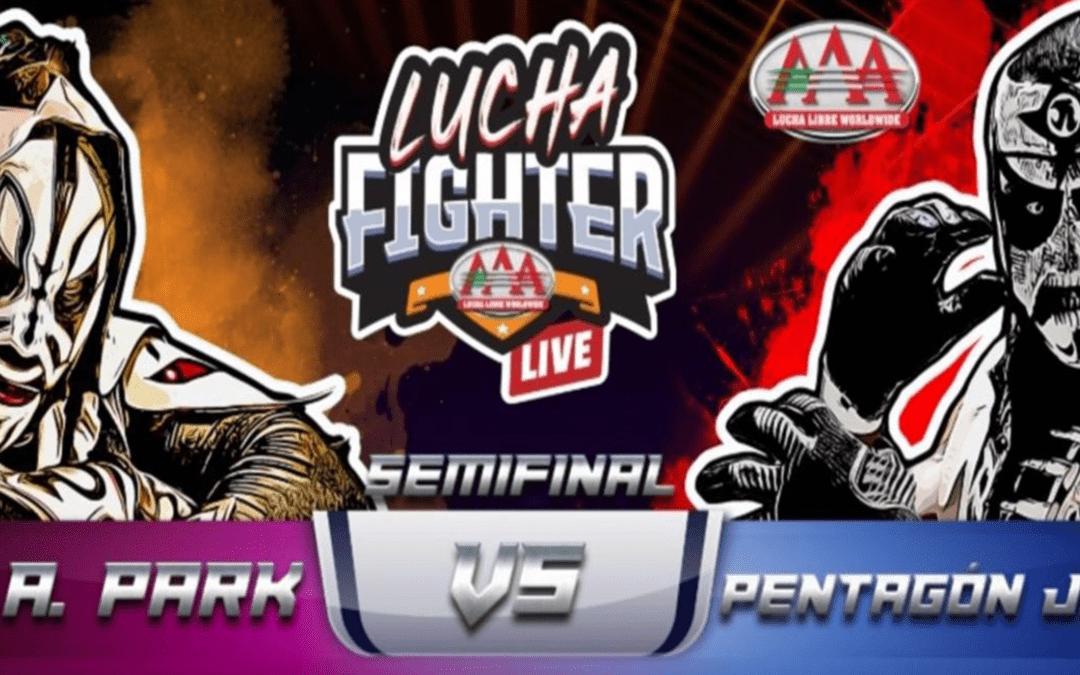 ¡L.A.PARK VS. PENTAGON JR. EN BUSCA DE LA FINAL DE LUCHA FIGHTER AAA!