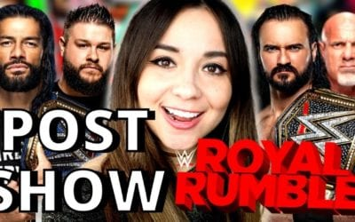 LIVE: WWE Royal Rumble 2021 Post-Show Review