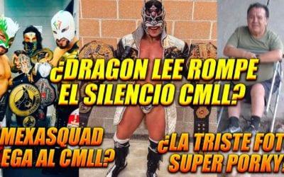 Ráfaga Luchística: Dragon Lee habla sobre su salida de CMLL, ¿MexiSquad llega a la Arena México?, Super Porky y más