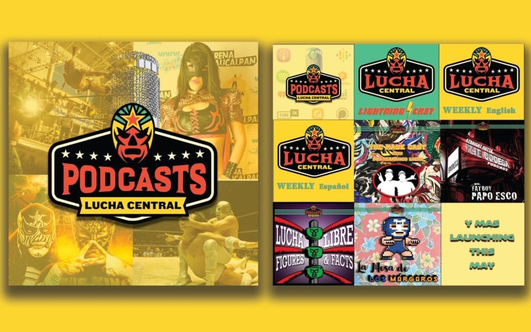 """Masked Republic's® Lucha Central® launches the """"Lucha Central Podcast Network"""" with bilingual programming options and global content"""