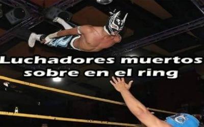 Luchadores Que Fallecieron Sobre el Ring