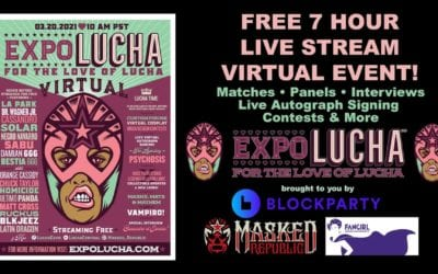 LIVE: Expo Lucha Virtual: For The Love Of Lucha (Full Stream)