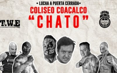 Lucha Memes & TWE Chato at Arena Coliseo Coacalco Results (06/17/2020)
