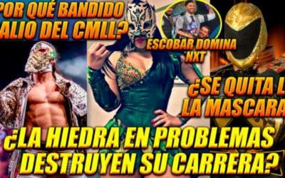 Ráfaga Luchística: ¿La Hiedra en problemas legales?, ¿Tinieblas se desenmascara?, Bandido fuera del CMLL y más