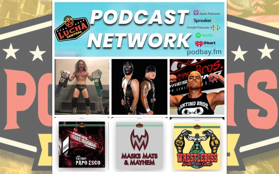 AEW's Jungle Boy Jack Perry & Sonny Kiss, Lucha Underground & Lucha VaVOOM's Lil' Cholo & Mariachi Loco and more featured interviews this week on the Lucha Central Podcast Network