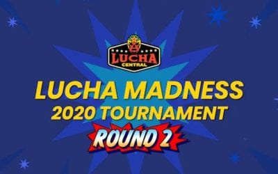 Lucha Madness 2020: Round 2 Results!