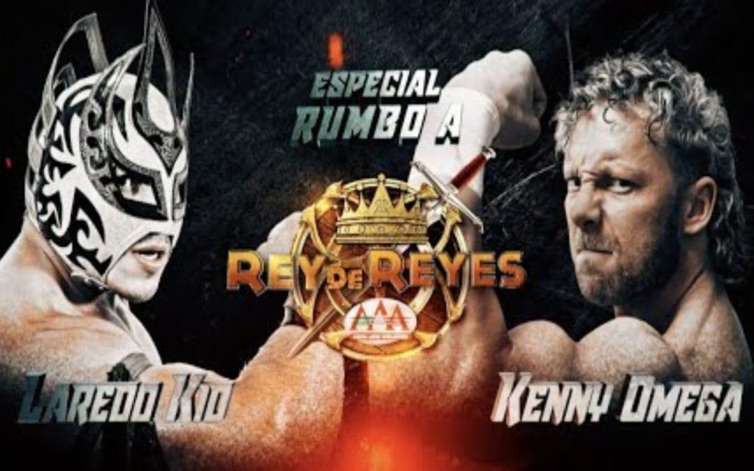 Road to Lucha Libre AAA Rey de Reyes: Kenny Omega Vs. Laredo Kid