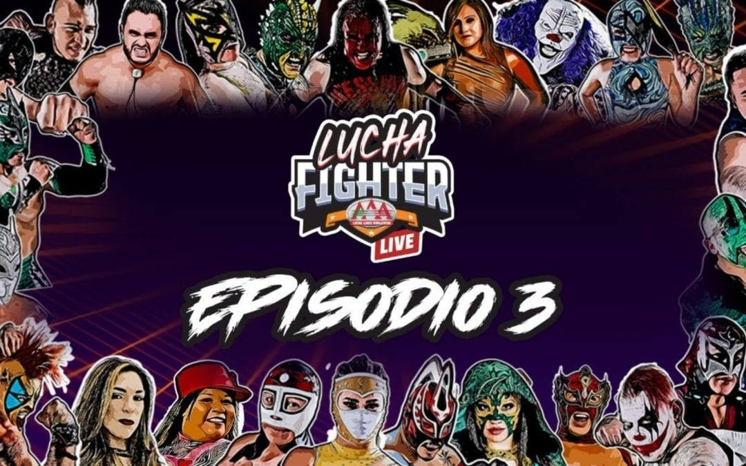 LIVE: Lucha Fighter AAA Live tournament Episode 3 (05/02/2020)